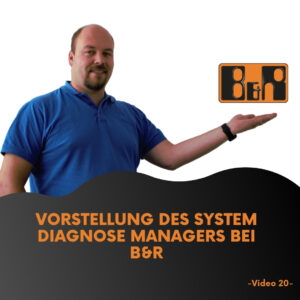 Video 20 Vorstellung des System Diagnose Managers bei B&R