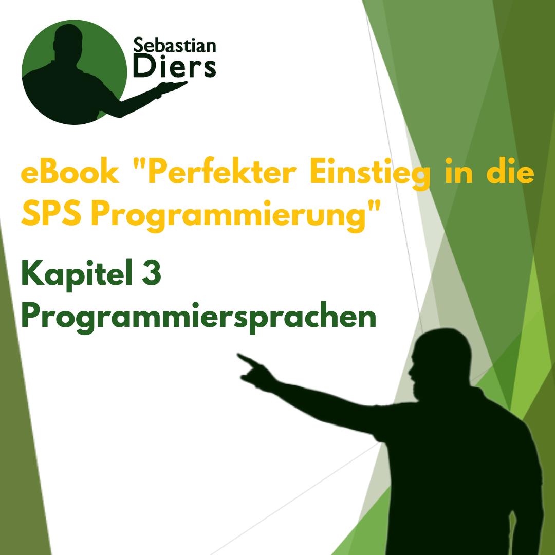 kostenloses ebook: Perfekter Einstieg in die SPS Programmierung: Kapitel 3 – Programmiersprachen
